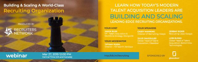 Building & Scaling A World-Class Recruiting Organization