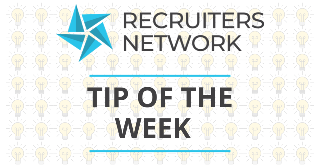 Tip of the Week: Creating a Great Candidate Experience