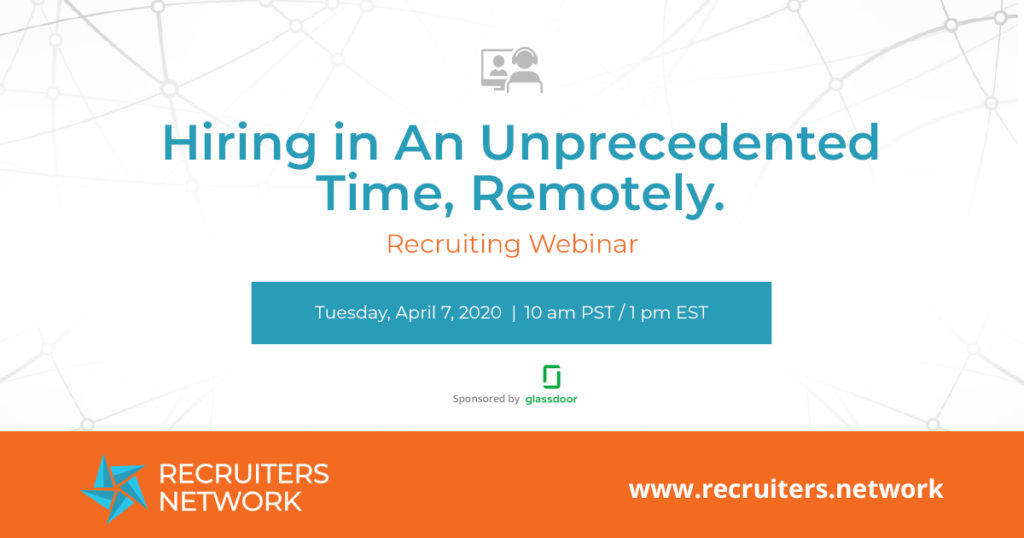 Hiring in An Unprecedented Time, Remotely.