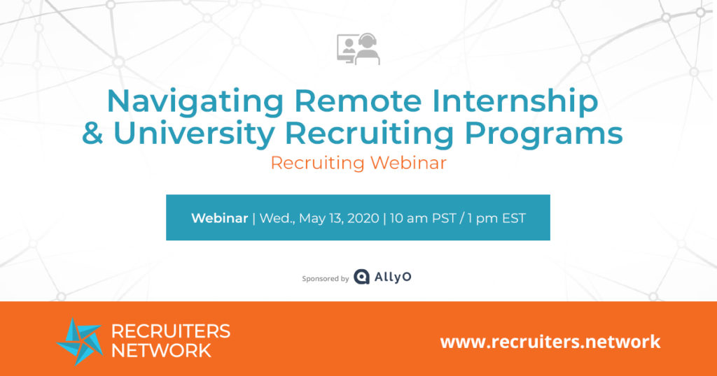 Navigating Remote Internship & University Recruiting Programs