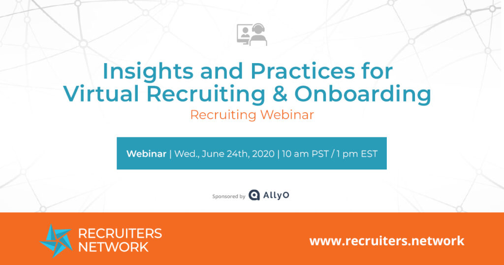 Insights and Practices for Virtual Recruiting & Onboarding