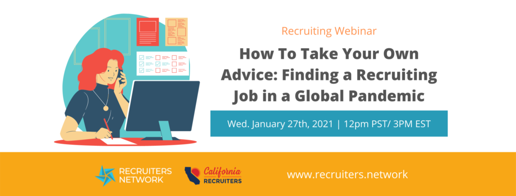 How To Take Your Own Advice: Finding a Recruiting Job in a Global Pandemic