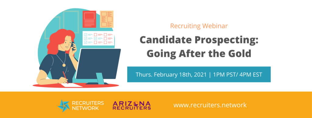 Candidate Prospecting: Going After the Gold
